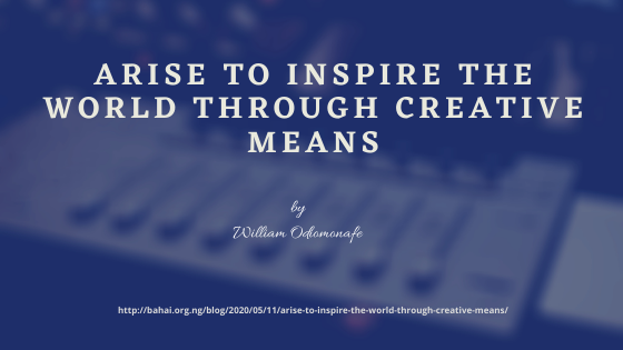 Arise to Inspire the World Through Creative Means